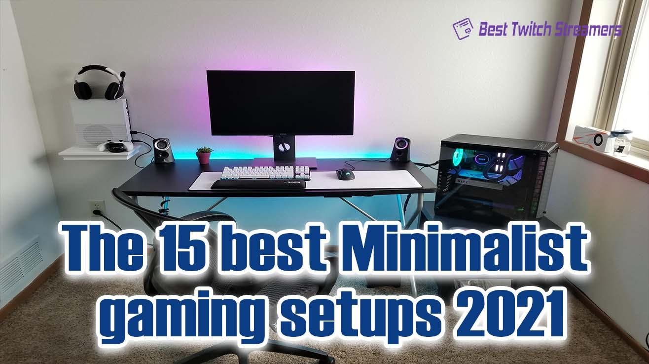 The 15 best Minimalist gaming setups 2021
