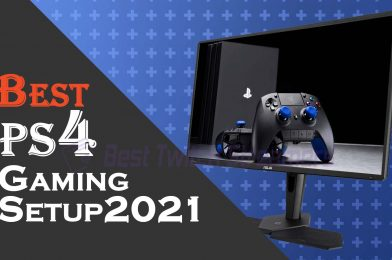 Best PS4 gaming setup in 2021